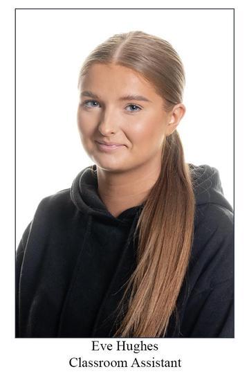Miss Hughes - Classroom Assistant