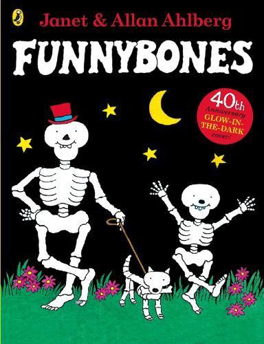FunnyBones by Janet and Allan Ahlberg