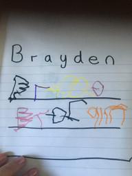 Brayden has been writing his name.