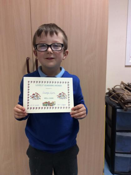 George for his lovely learning in all areas of the curriculum this week.