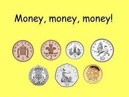 Count your money! Go shopping and see if you can make the correct amount.
