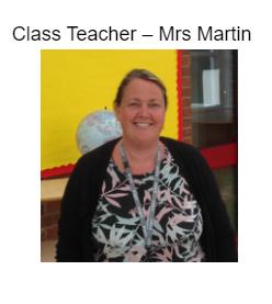 Class Teacher- Mrs Martin