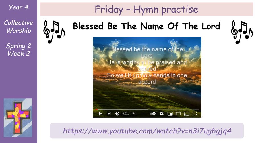 Friday - Hymn Practice