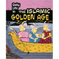 Daily Life in he Islamic Golden Age