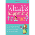 What's Happening to Me? (Girl's Edition)