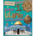 Early Islamic Civilisation (Explored!)