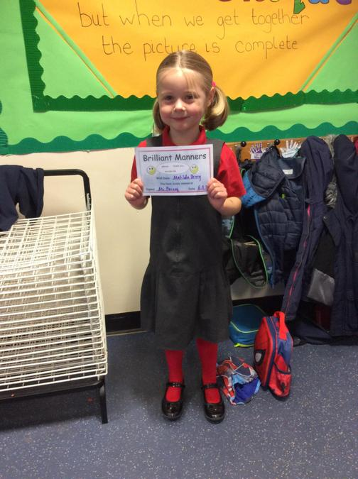 Brilliant manners all week. Well done Matilda, keep it up!
