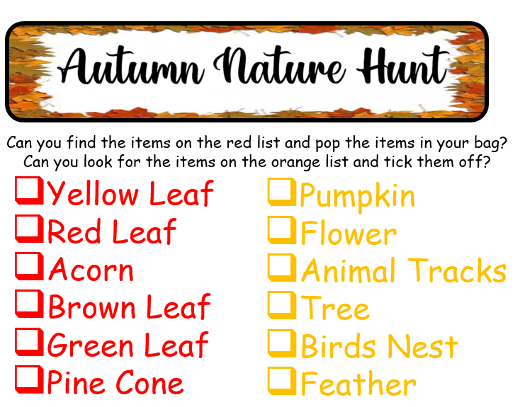 Can you go on an Autumn Nature Hunt? See if you can find these items on the checklist.