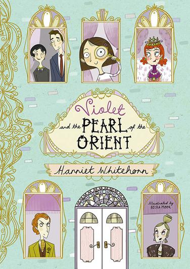 Violet & the Pearl of the Orient,Harriet Whitewood