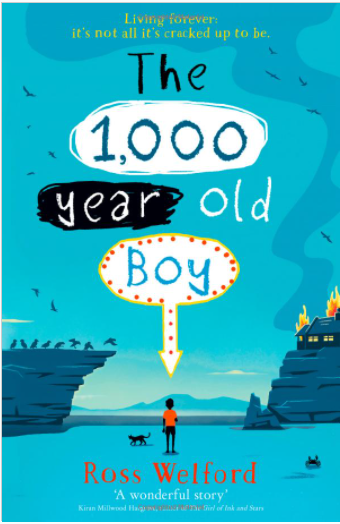 1000 Year Old Boy by Ross Welford