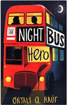 The Night Bus Hero by Onjal Q Rauf