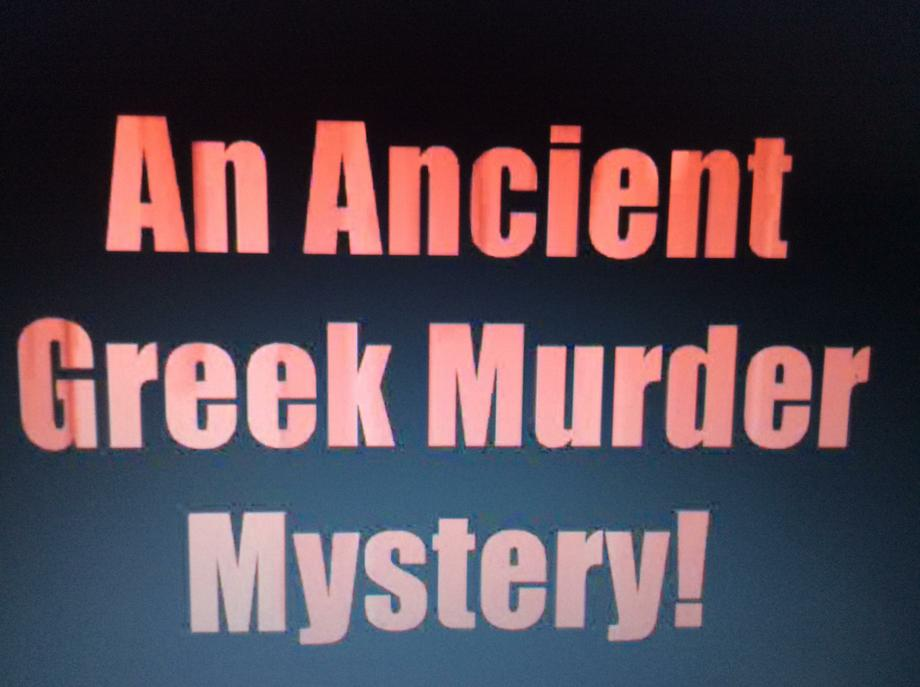 Our Greek Murder Mystery