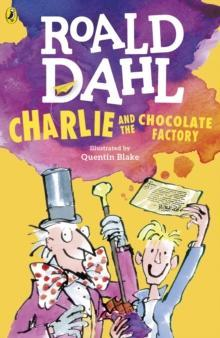 Our Story:  Charlie and the Chocolate Factory.