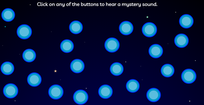 Touch a button to hear the sound. Can you copy the sound?