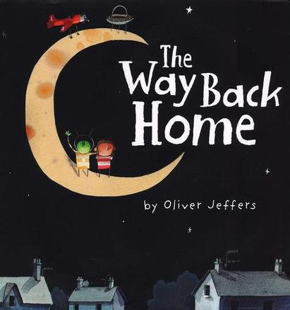 Spring 1 - The Way Back Home by Oliver Jeffers