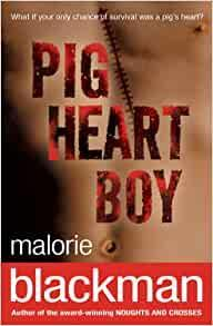 Spring 1 - Pig Heart Boy by Malorie Blackman