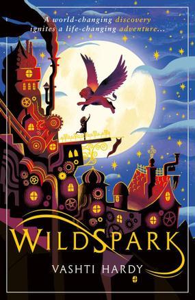 Autumn 1 - Wildspark by Vashti Hardy