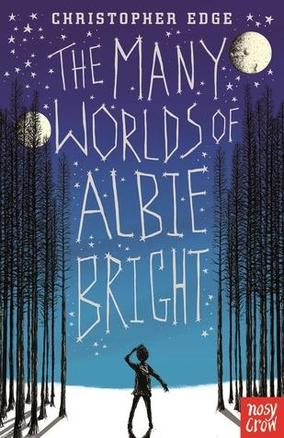 Autumn 1 - The Many Worlds of Albie Bright by Christopher Edge