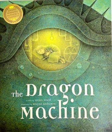 Autumn 1 - The Dragon Machine by Helen Ward