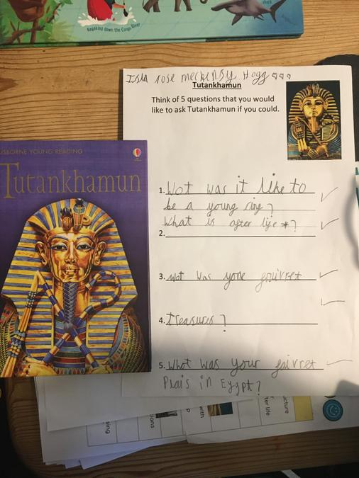 Some interesting questions for Tutankhamun from Isla M.