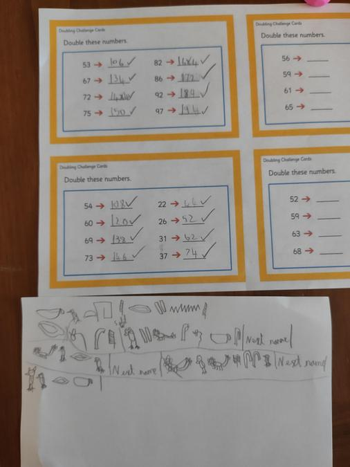 Katherine's lovely hieroglyphic writing and super doubling in maths.