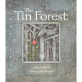 We used Tin Forest to inspire our writing.