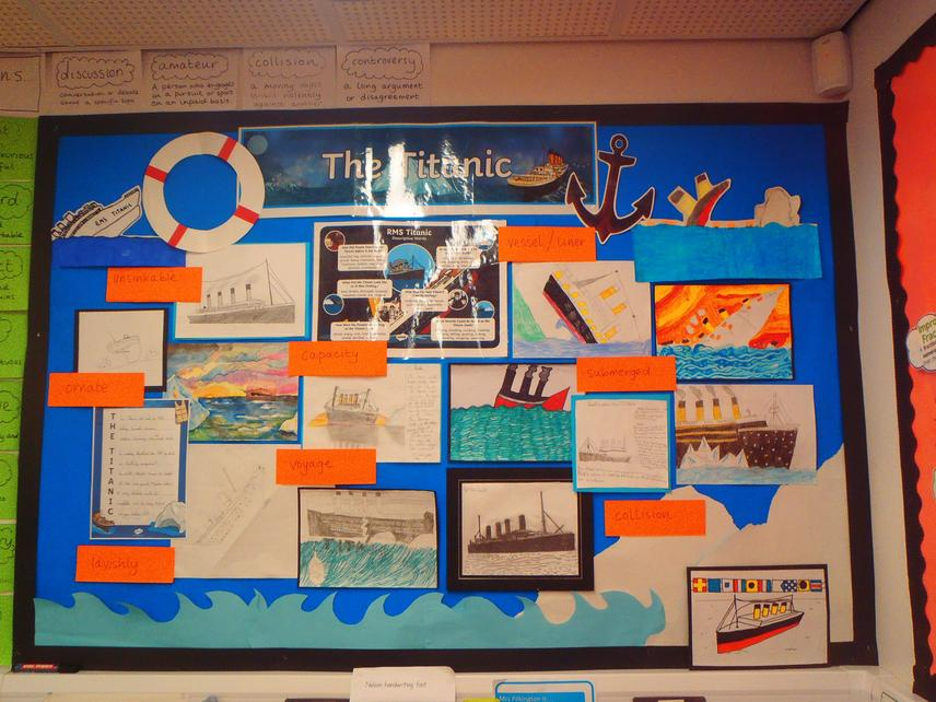 Our Titanic display showing some of our homework