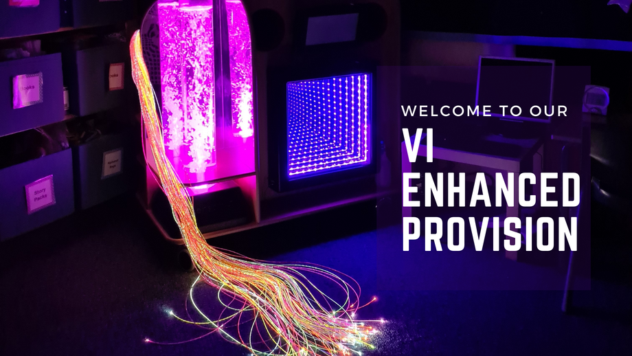 [Picture: light stimulation equipment with the words Welcome to our VI Enhanced Provision]