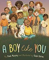 A Boy Like You encourages every boy to embrace all the things that make him unique.