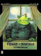 Fungus the Bogeyman- Raymond Briggs