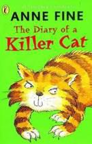 The Diary of a Killer Cat- Anne Fine
