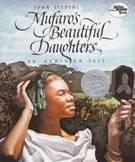 Mufaro's Beautiful Daughters - John Steptoe