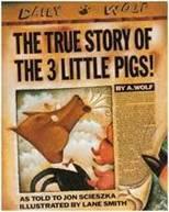 The True Story of the Three Little Pigs Jon Sciesz