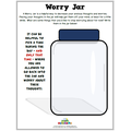 Write your worries down in a worry jar.