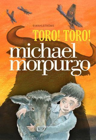 Toro Toro by Michael Morpurgo