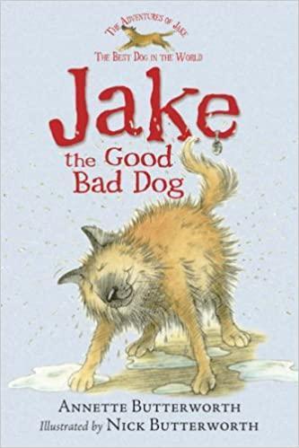 Class Novel - Jake the Good Bad Dog