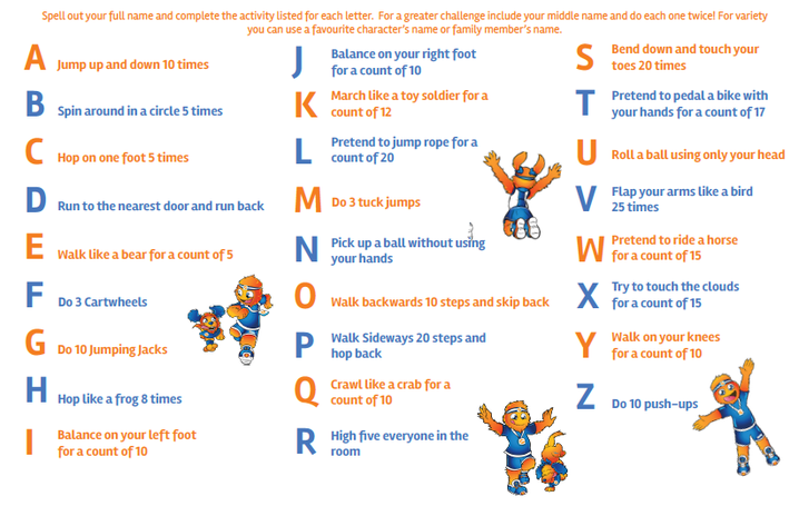 Here is a fun PE challenge. Spell your name and do the workout. Have fun!