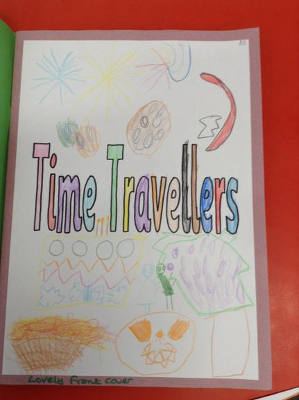 Year 1 topic book ( History - Time Travellers)