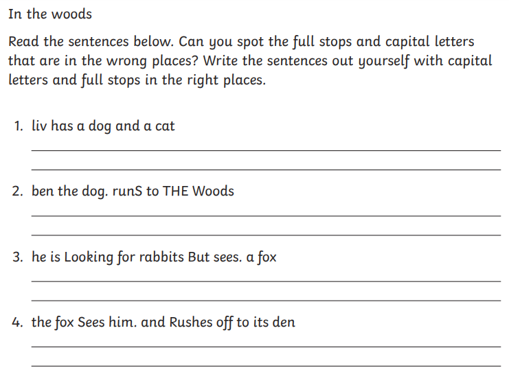 Copy out the sentences and add the full stops and capital letters.