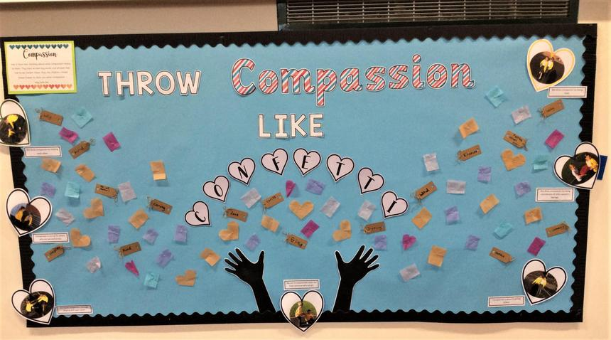 We have created a display of our Golden Value for this half term, Compassion.