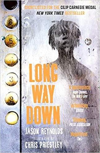 Long Way Down by Jason Reynolds - Age: 12+