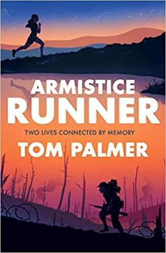 Armistice Runner by Tom Palmer - Age: 8+