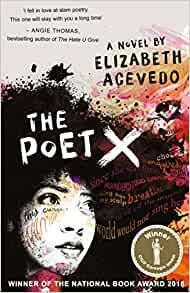 The Poet x by Elizabeth Acevedo - Age: 13+