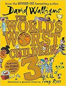 The World's Worst Children 3: David Walliams 6+