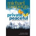 Private Peaceful by Michal Morpurgo