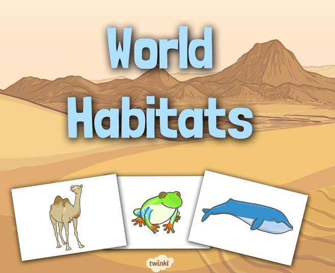Search 'World Habitats' on Twinkl
