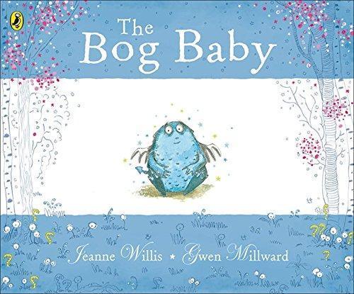 Week 1-3 Bog Baby by Jeanne Willis.