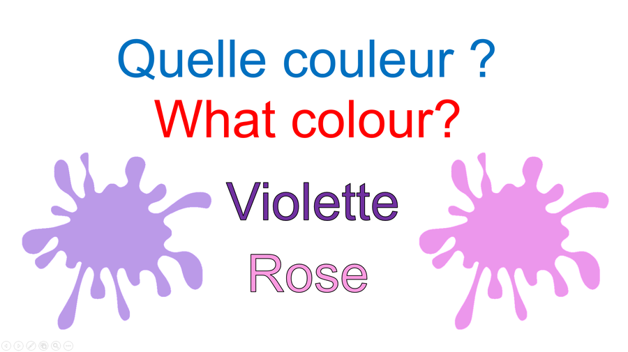 Purple = pronounced vee-o-lay and Pink = pronounced rose (rolling the 'r' and a short o)