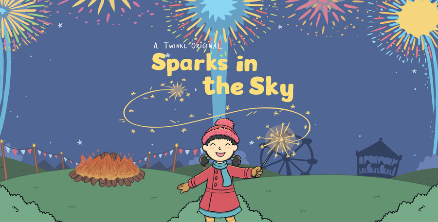 "Our Bonfire Night story ""Sparks in the Sky"""
