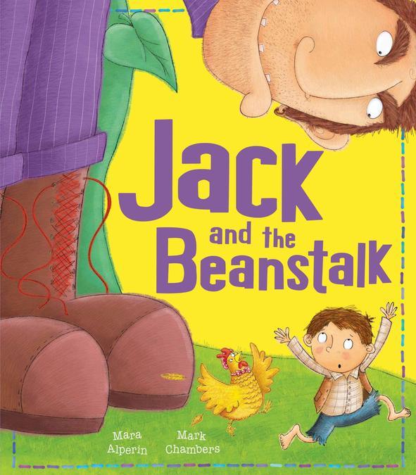Week 4-6 Classic Adventure Tale, Jack and the Beanstalk, adapted by Mara Alperin